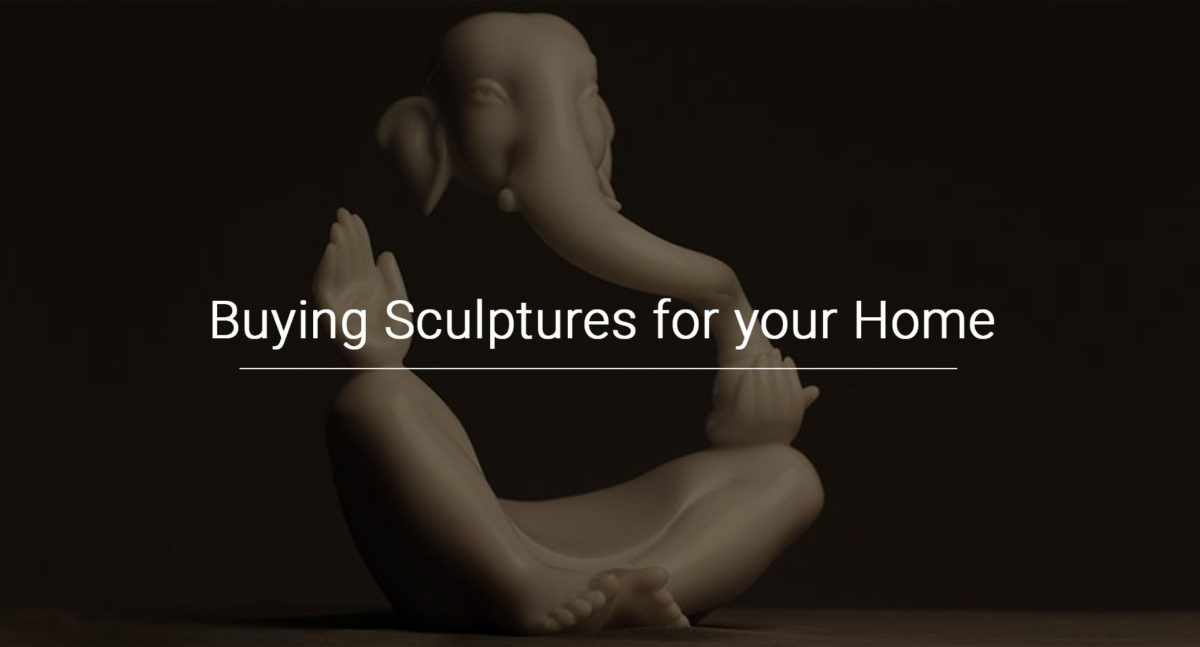 Buying Sculptures for your Home